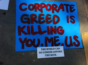 Corporate Greed is Killing You, Me, and Us.