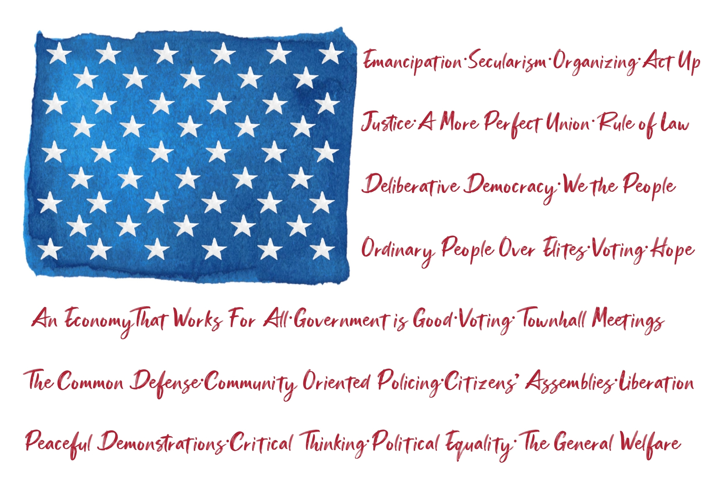 U.S. Flag with Robust Democracy Words for Stripes
