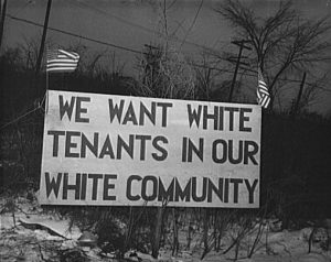 Sign in Detroit in 1942: We Want White Tenants in Our White Community