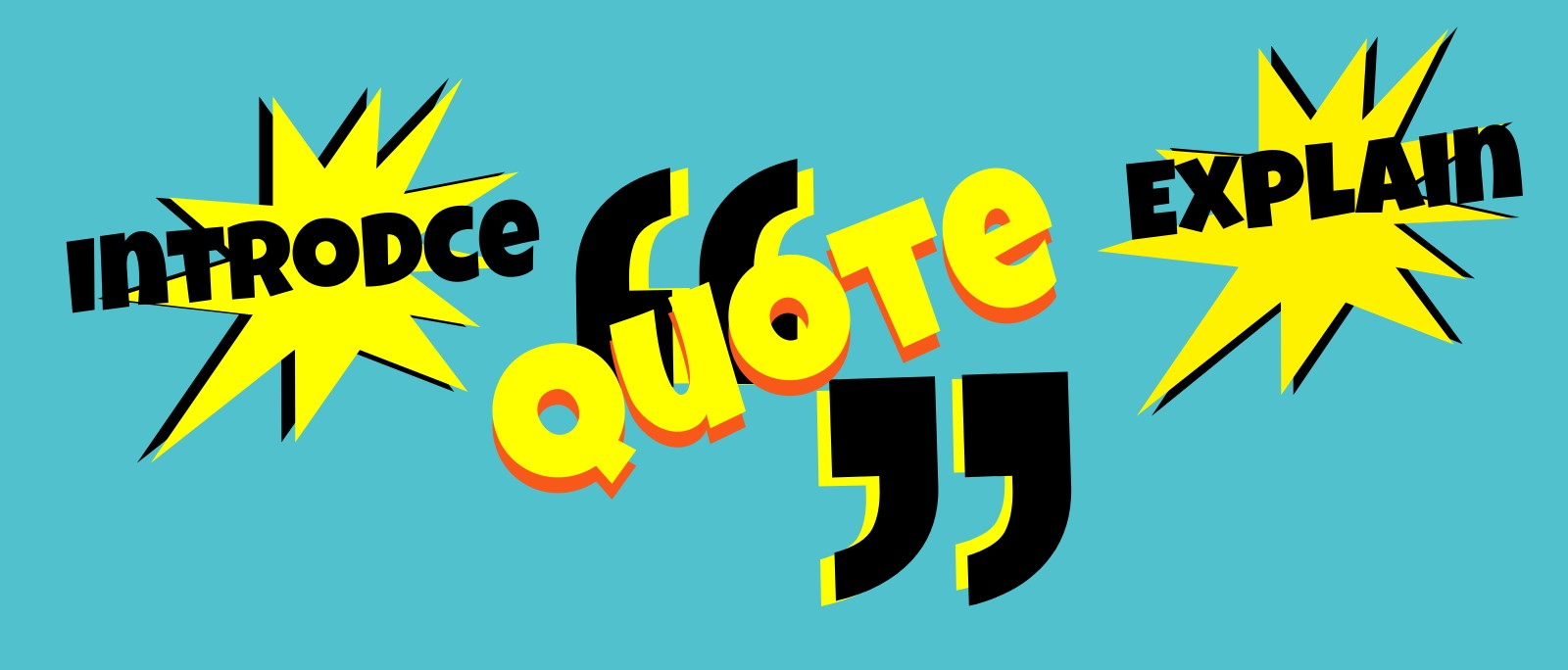 An all-text graphic reminds readers to introduce, quote, explain